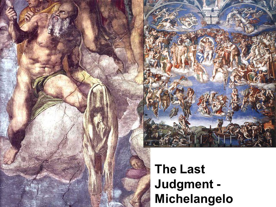 The Last Judgment - Michelangelo