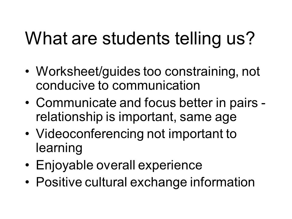What are students telling us.