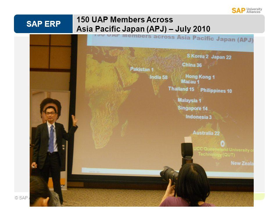 SAP ERP Page 1-11 © SAP AG 150 UAP Members Across Asia Pacific Japan (APJ) – July 2010