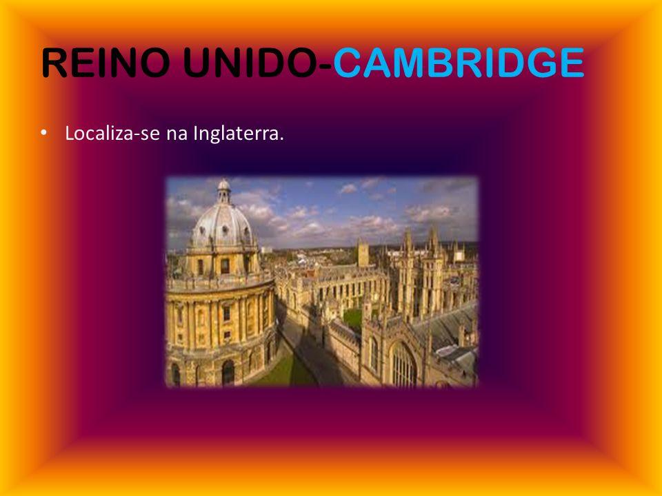 REINO UNIDO-CAMBRIDGE Localiza-se na Inglaterra.