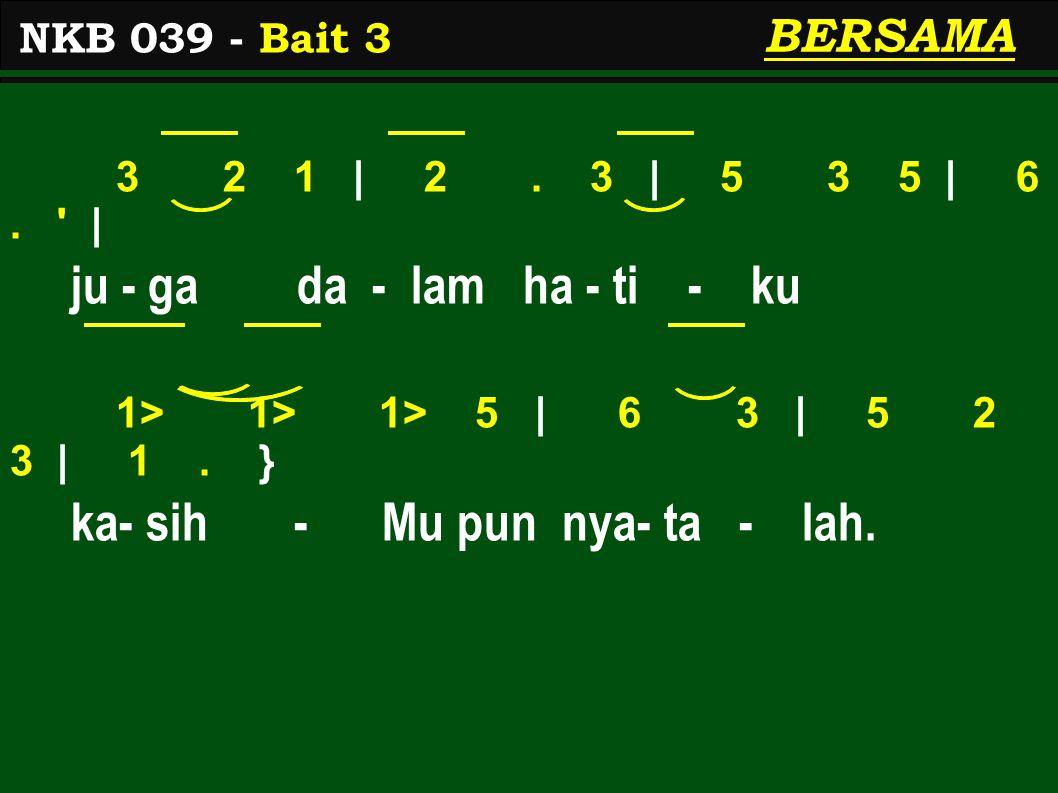 3 2 1 | 2. 3 | 5 3 5 | 6. | ju - ga da - lam ha - ti - ku 1> 1> 1> 5 | 6 3 | 5 2 3 | 1.