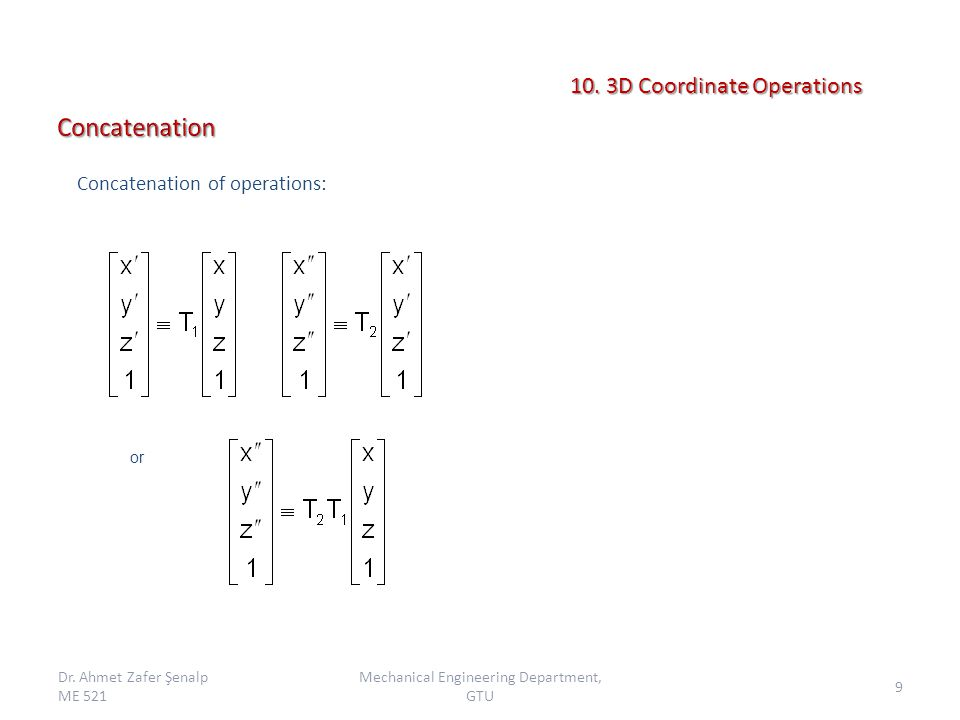 or Concatenation of operations: Dr.