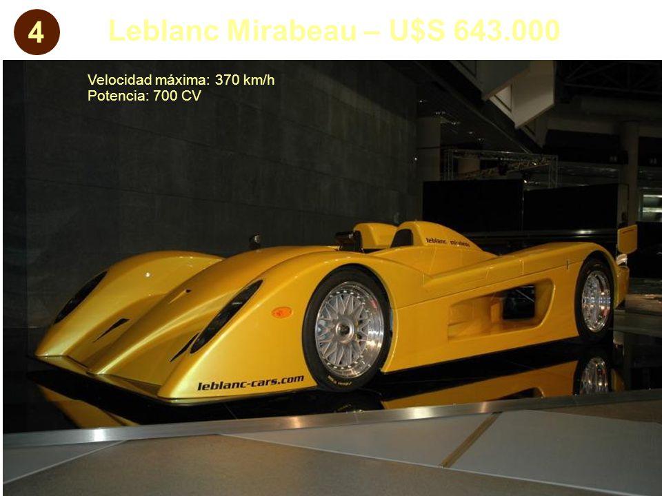 4 Leblanc Mirabeau – U$S 643.000 Velocidad máxima: 370 km/h Potencia: 700 CV