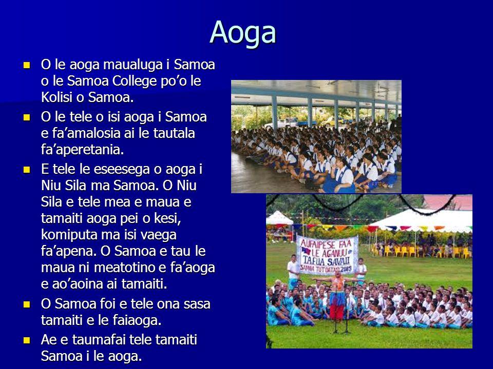 Aoga O le aoga maualuga i Samoa o le Samoa College po'o le Kolisi o Samoa.