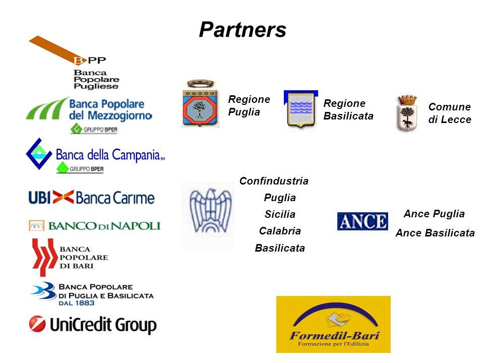 Regione Puglia Regione Basilicata Confindustria Puglia Sicilia Calabria Basilicata Ance Puglia Ance Basilicata Comune di Lecce Partners