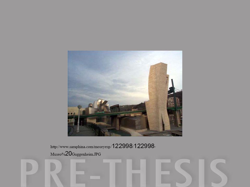 http://www.saraphina.com/moseyesp/122998/122998- Museo%20Guggenheim.JPG