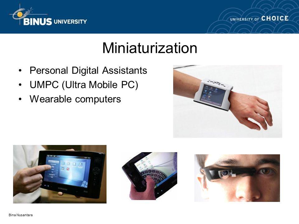 Bina Nusantara Miniaturization Personal Digital Assistants UMPC (Ultra Mobile PC) Wearable computers