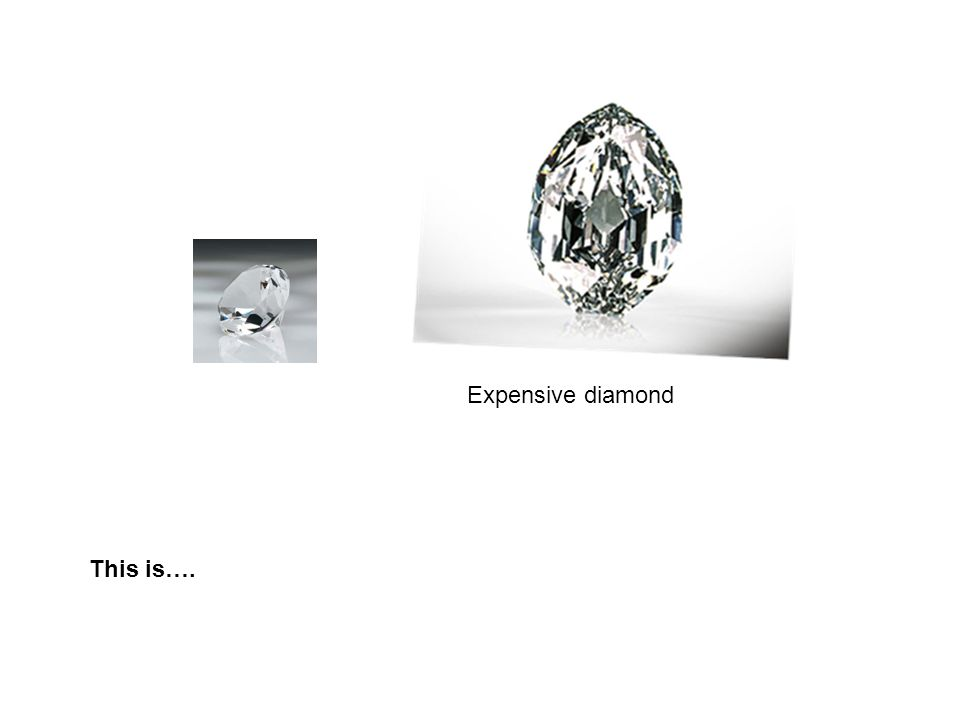 Expensive diamond