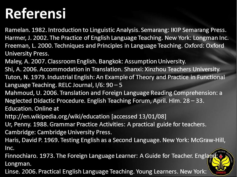 Referensi Ramelan. 1982. Introduction to Linguistic Analysis.