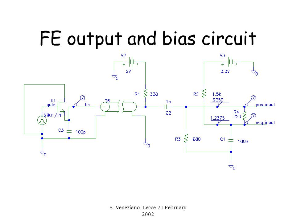 S. Veneziano, Lecce 21 February 2002 FE output and bias circuit