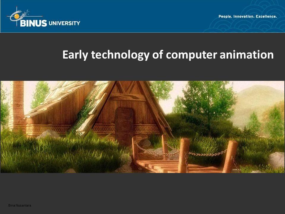 Bina Nusantara Early technology of computer animation