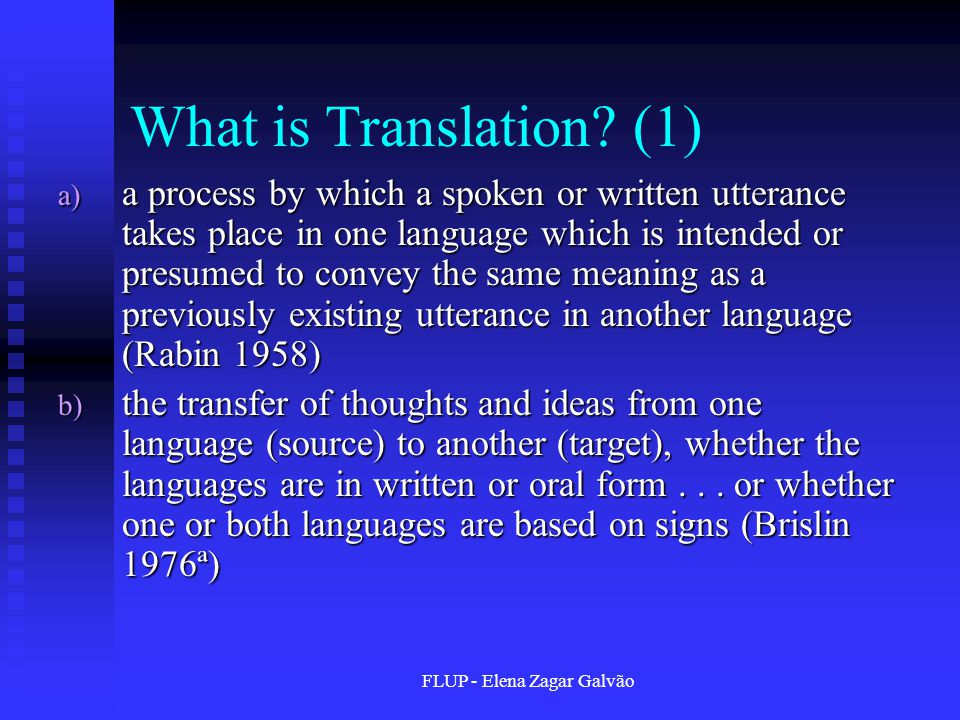 FLUP - Elena Zagar Galvão What is Translation.