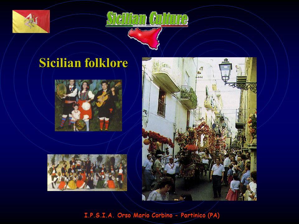 I.P.S.I.A. Orso Mario Corbino - Partinico (PA) Sicilian folklore