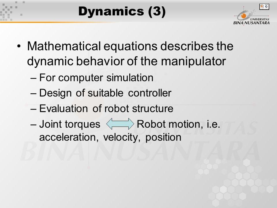 Dynamics (4) Forward Dynamics Inverse Dynamics