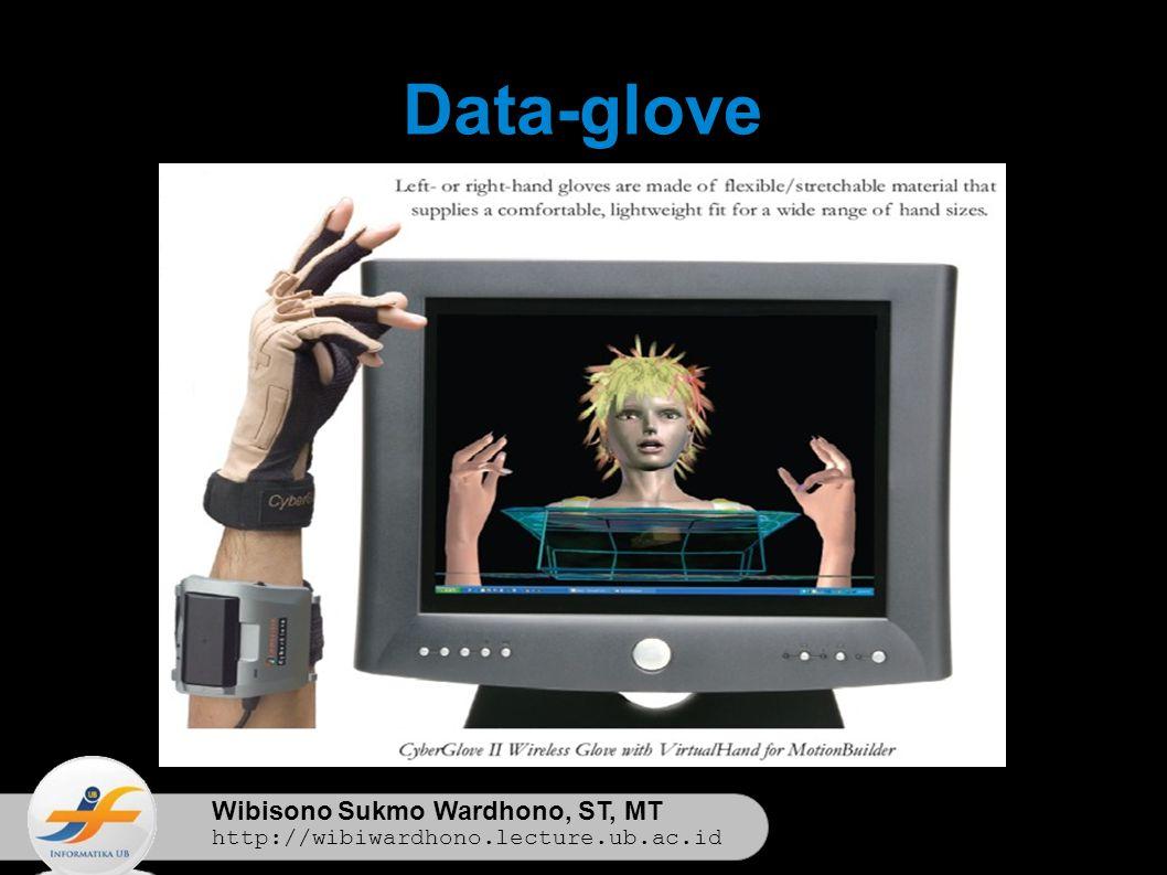 Wibisono Sukmo Wardhono, ST, MT http://wibiwardhono.lecture.ub.ac.id Data-glove