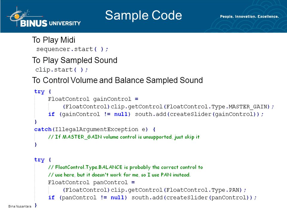Sample Code Bina Nusantara To Play Sampled Sound To Control Volume and Balance Sampled Sound To Play Midi