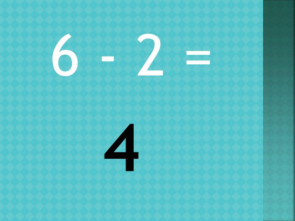 4 - 3 =