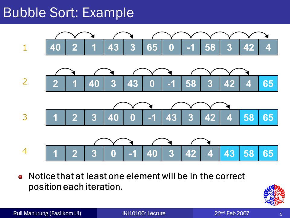 16 Ruli Manurung (Fasilkom UI)IKI10100: Lecture22 nd Feb 2007 Insertion Sort: Idea Idea: sorting cards.