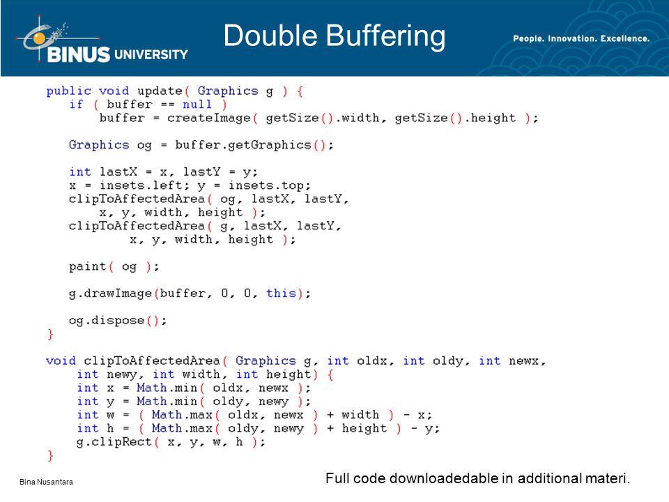 Double Buffering Bina Nusantara Full code downloadedable in additional materi.
