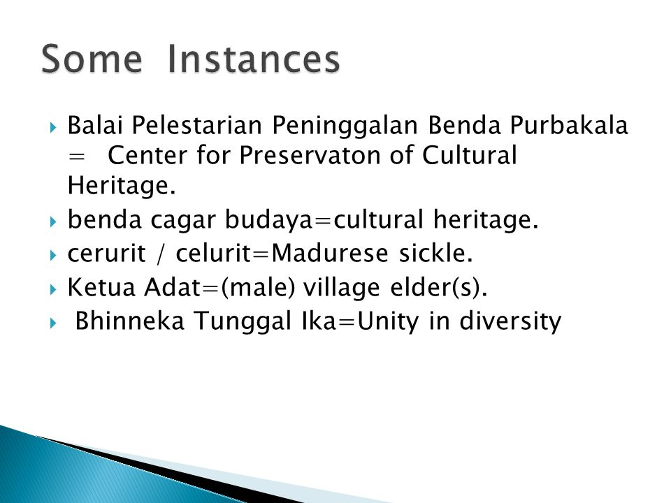 Balai Pelestarian Peninggalan Benda Purbakala =Center for Preservaton of Cultural Heritage.