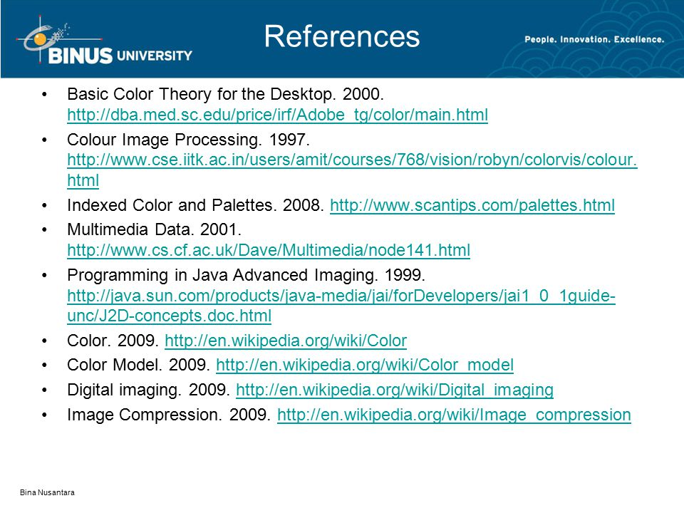References Basic Color Theory for the Desktop. 2000.