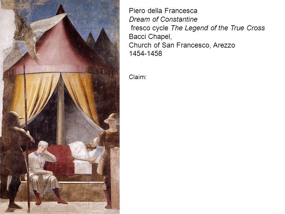 Piero della Francesca Dream of Constantine fresco cycle The Legend of the True Cross Bacci Chapel, Church of San Francesco, Arezzo 1454-1458 Claim: