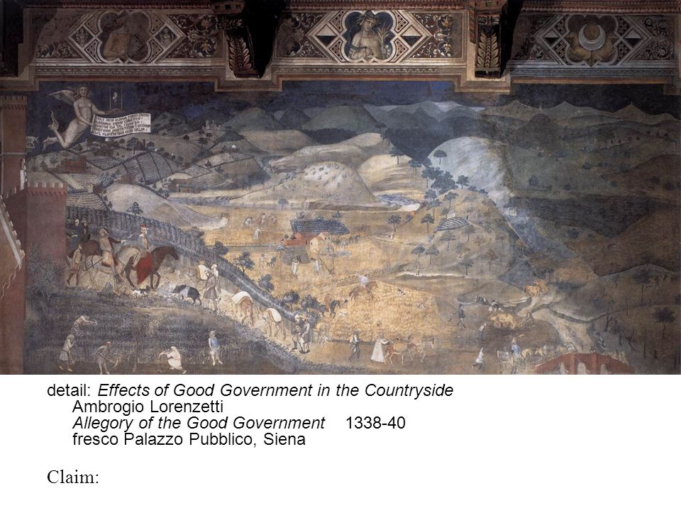 detail: Effects of Good Government in the Countryside Ambrogio Lorenzetti Allegory of the Good Government 1338-40 fresco Palazzo Pubblico, Siena Claim: