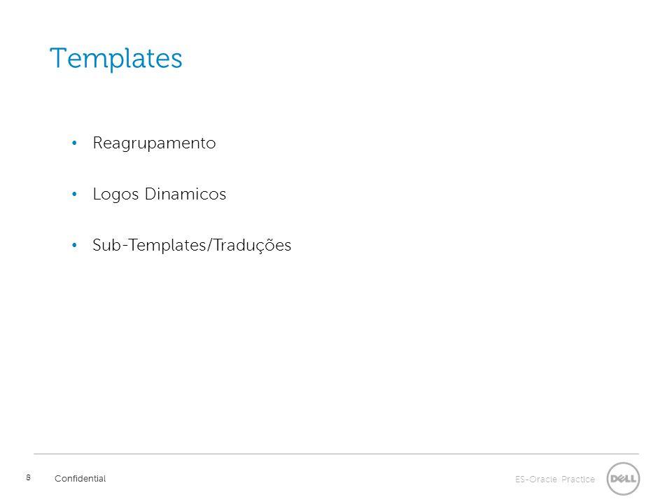 ES-Oracle Practice Confidential 9 Features Confidential