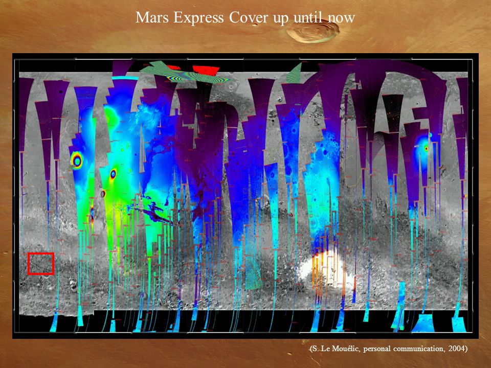 Mars Express Cover up until now (S. Le Mouélic, personal communication, 2004)