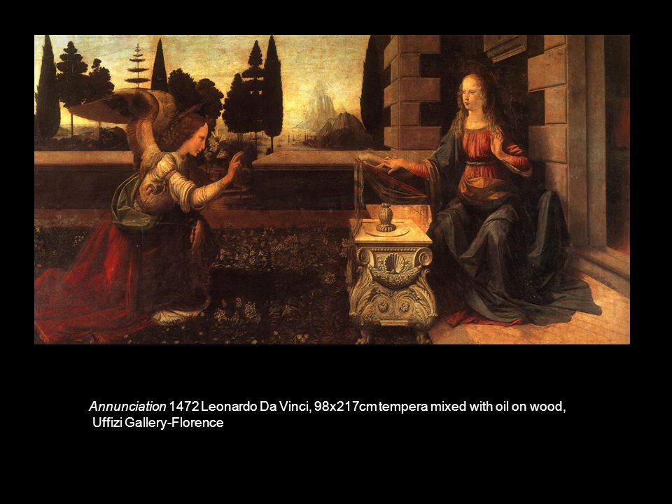 Annunciation 1472 Leonardo Da Vinci, 98x217cm tempera mixed with oil on wood, Uffizi Gallery-Florence
