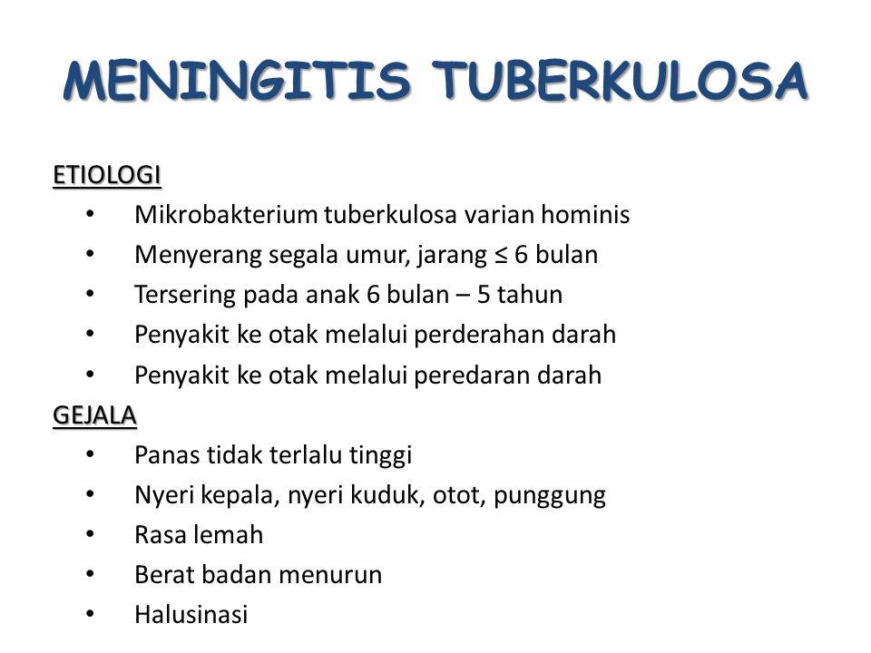 5) FUNGUS  Infeksi fungus sistem saraf sentral  Candida albicans, Cryptococcus neoformans, Coccidiodes immitis, Aspergillus fumagatus, Mucor mycosis