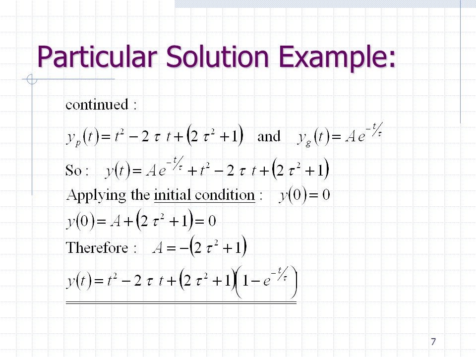 7 Particular Solution Example: