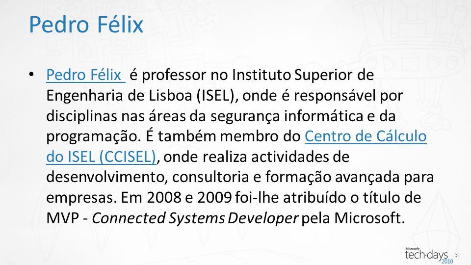 Pedro Félix é professor no Instituto Superior de Engenharia de Lisboa (ISEL), onde é responsável por disciplinas nas áreas da segurança informática e da programação.