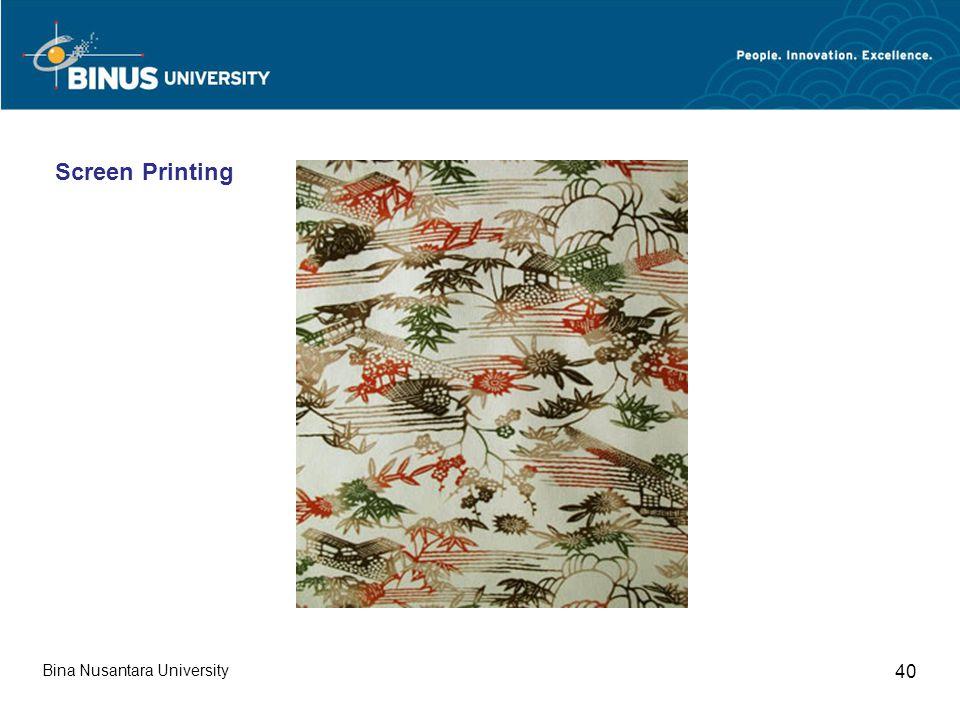 Bina Nusantara University 40 Screen Printing