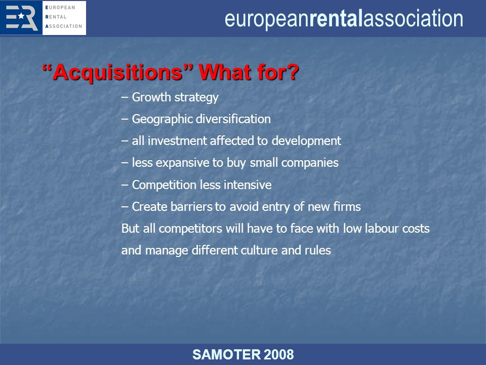 european rental association SAMOTER 2008 Acquisitions What for.
