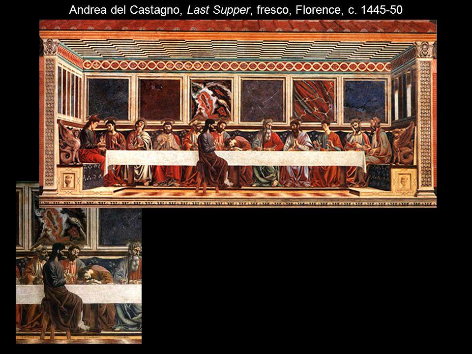 Andrea del Castagno, Last Supper, fresco, Florence, c. 1445-50