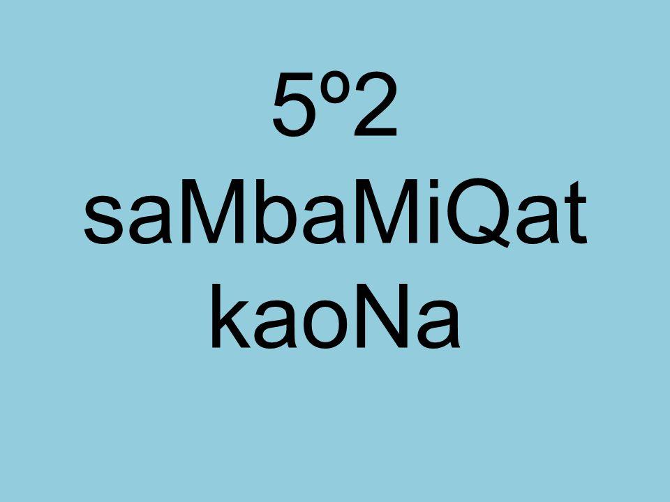 5º2 saMbaMiQat kaoNa