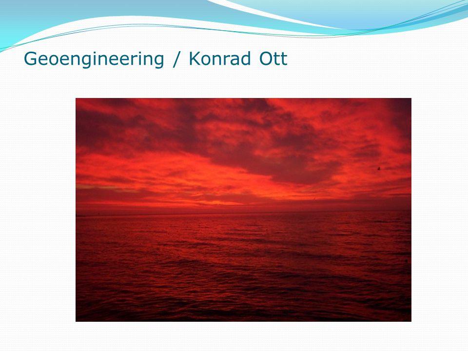 Geoengineering / Konrad Ott