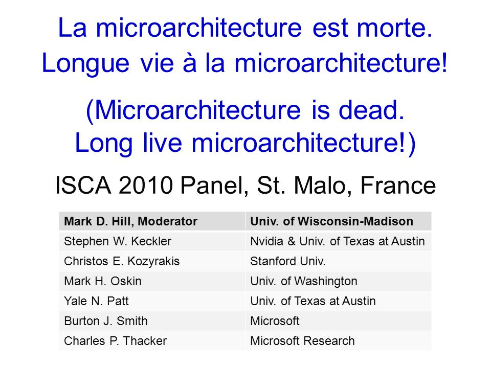 La microarchitecture est morte. Longue vie à la microarchitecture.