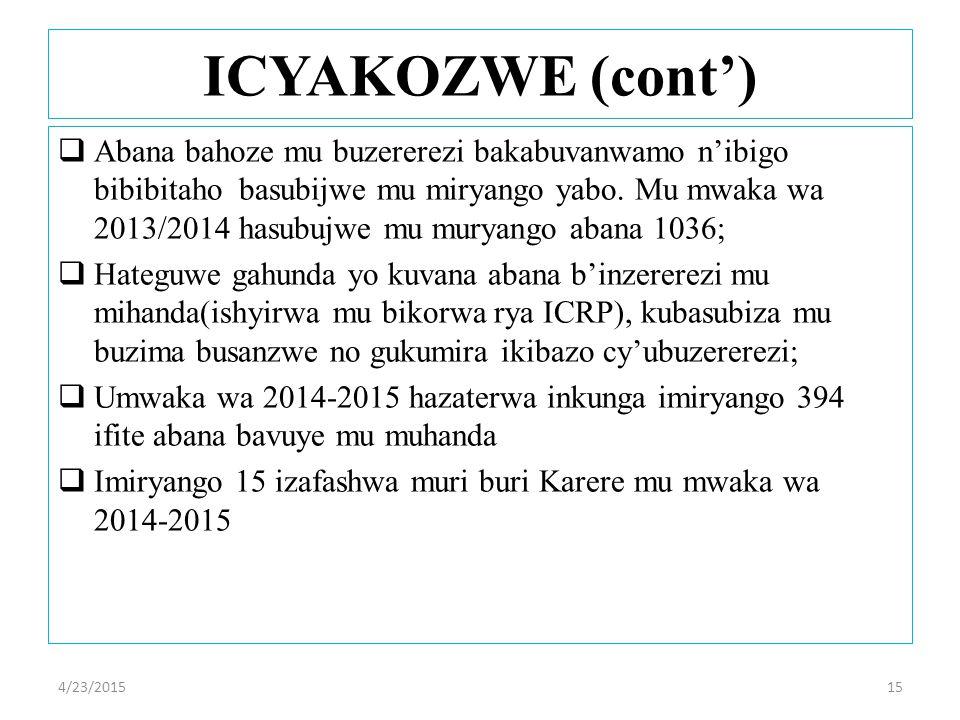 Abana bahoze mu buzererezi bakabuvanwamo n'ibigo bibibitaho basubijwe mu miryango yabo.