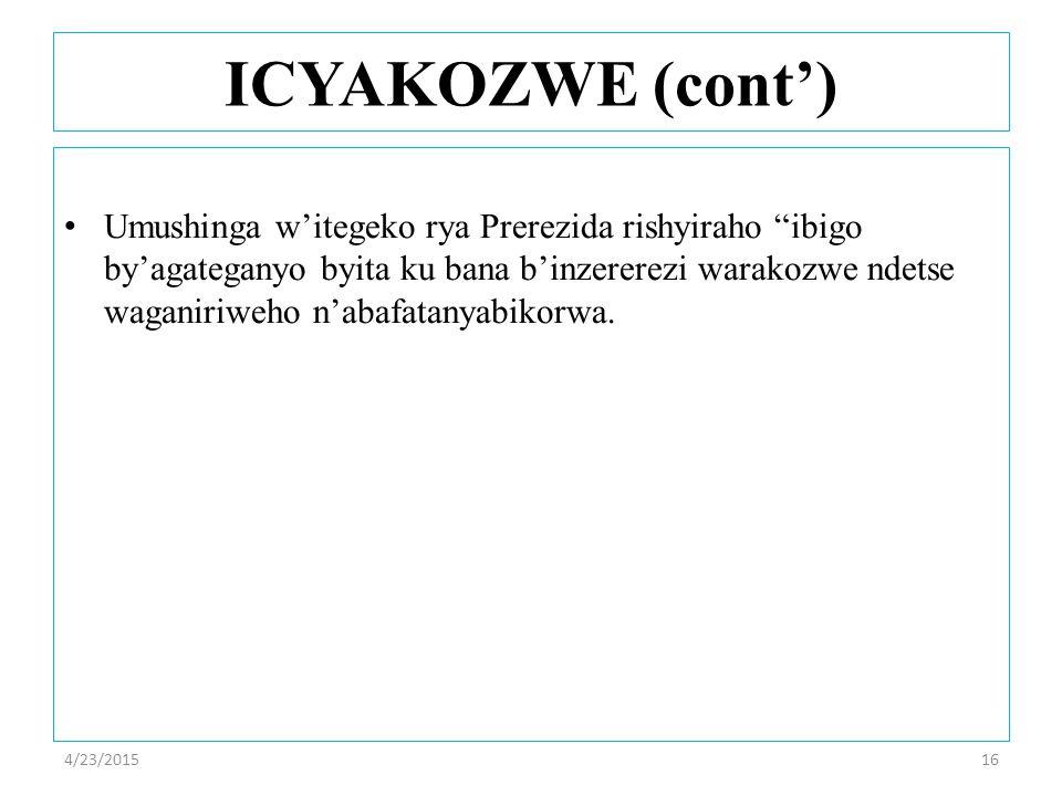 Umushinga w'itegeko rya Prerezida rishyiraho ibigo by'agateganyo byita ku bana b'inzererezi warakozwe ndetse waganiriweho n'abafatanyabikorwa.