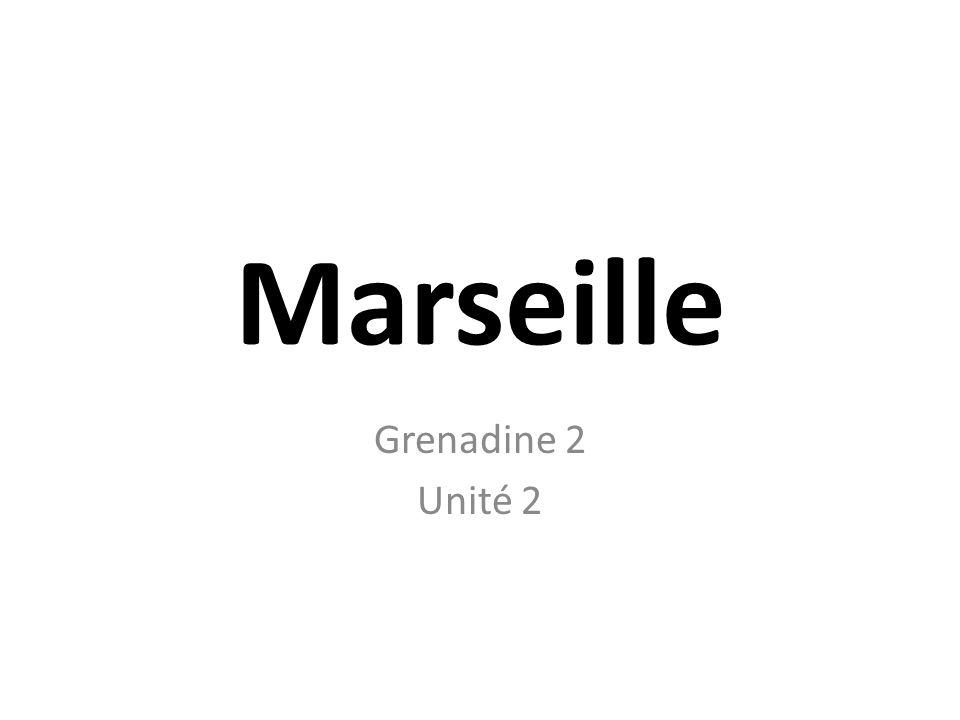Marseille Grenadine 2 Unité 2