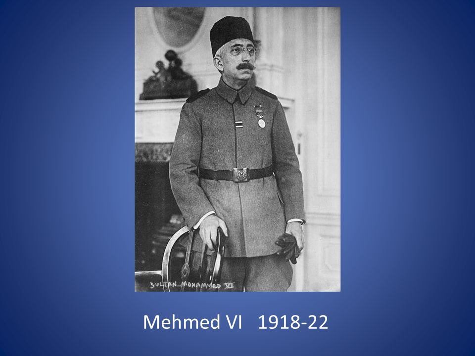 Mehmed VI 1918-22