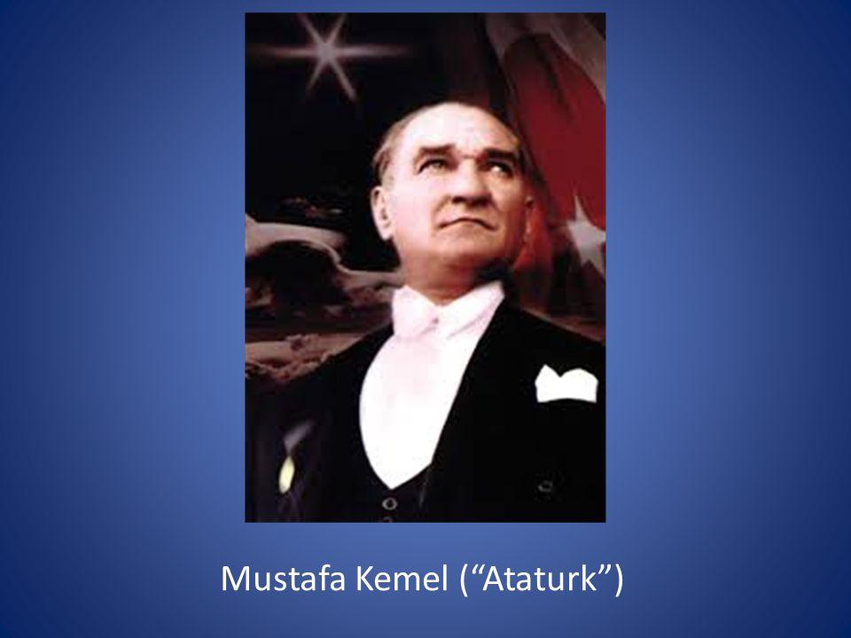 Mustafa Kemel ( Ataturk )