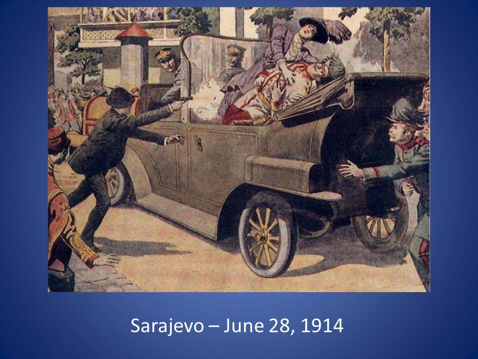 Sarajevo – June 28, 1914