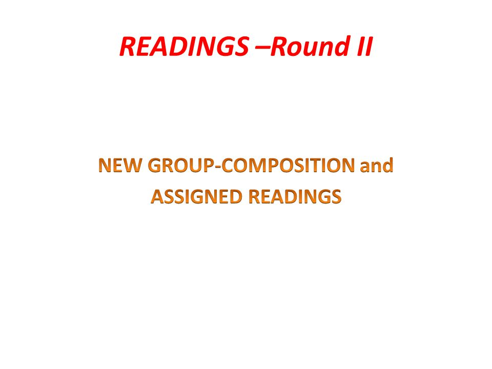 READINGS –Round II