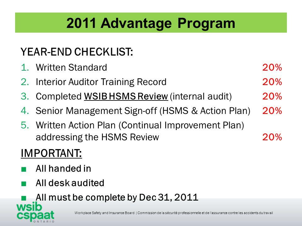 Workplace Safety and Insurance Board | Commission de la sécurité professionnelle et de l'assurance contre les accidents du travail HSMS Review 2010 vs.