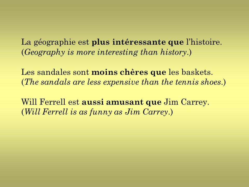 La géographie est plus intéressante que l'histoire.
