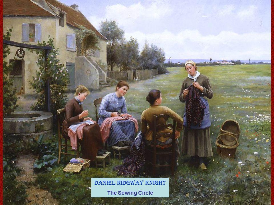Daniel Ridgway Knight The Sewing Circle