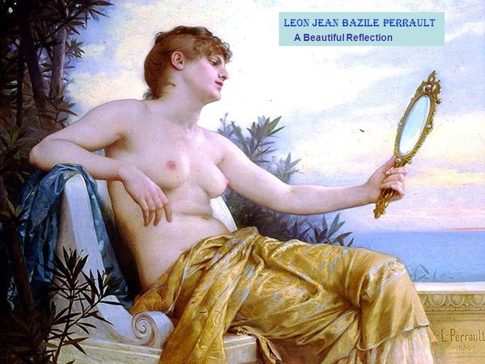 Leon Jean Bazile Perrault A Beautiful Reflection